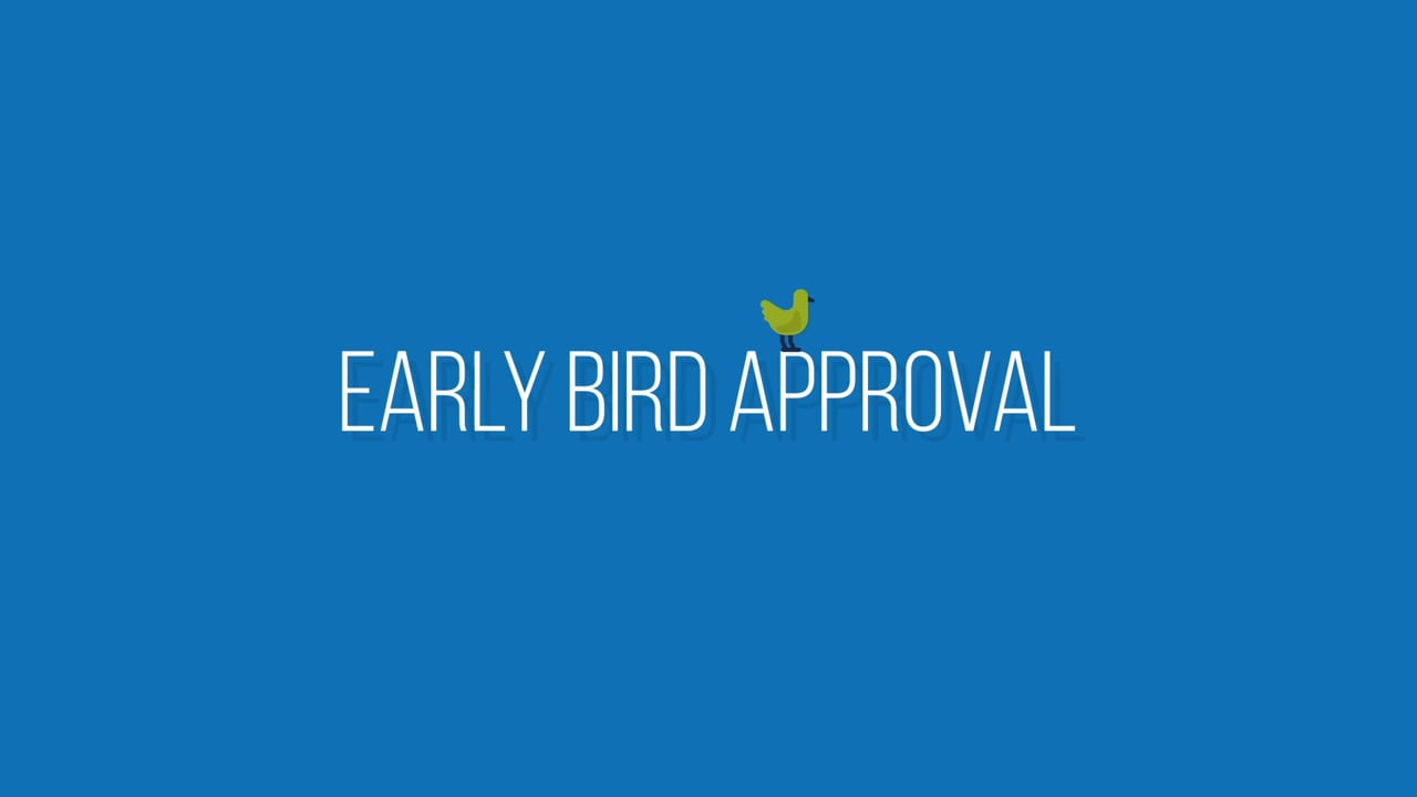 Early Bird Approval - Differences Video
